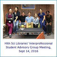 Health Sciences Libraries Interprofessional Student Advisory Group Meeting, 9/16