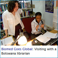 Biomed goes global: Visiting with a Botswana librarian