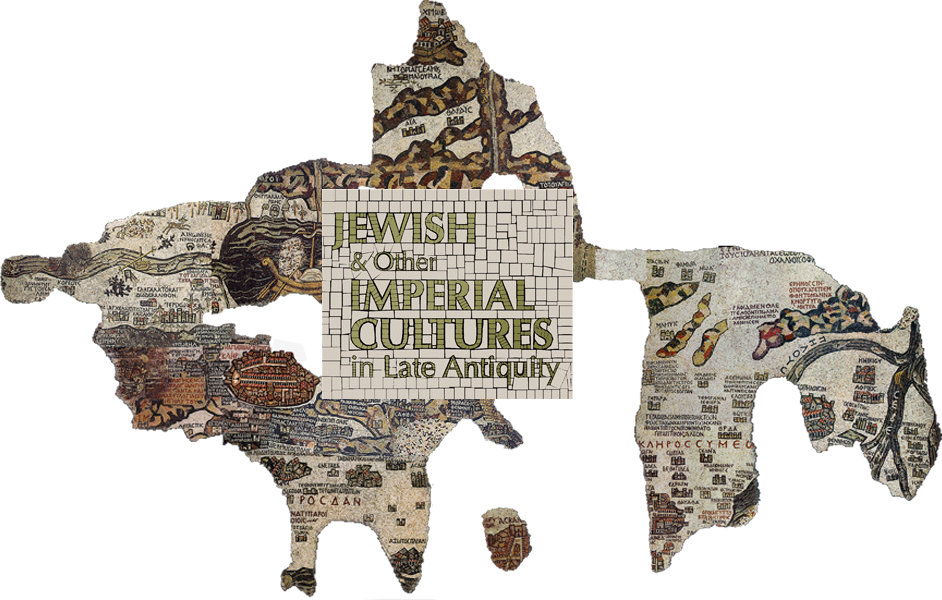Jewish & Other Imperial Cultures in Late Antiquity