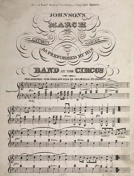 Johnson's march in The catarct [sic] of the Ganges : as performed by his band at the circus (Philadelphia, 1824 or 1825)