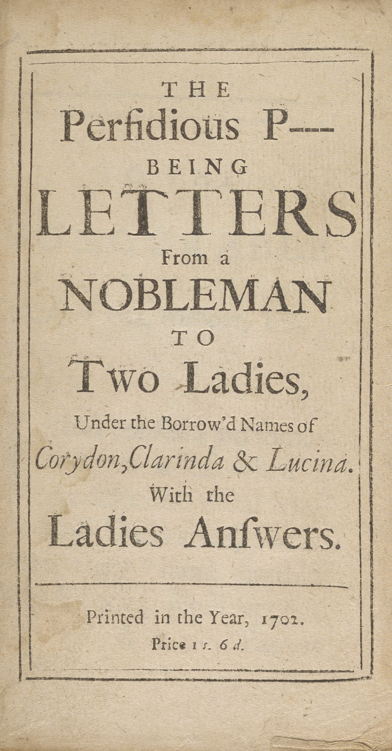 Title page for The perfidious P--- : being letters from a nobleman to two ladies