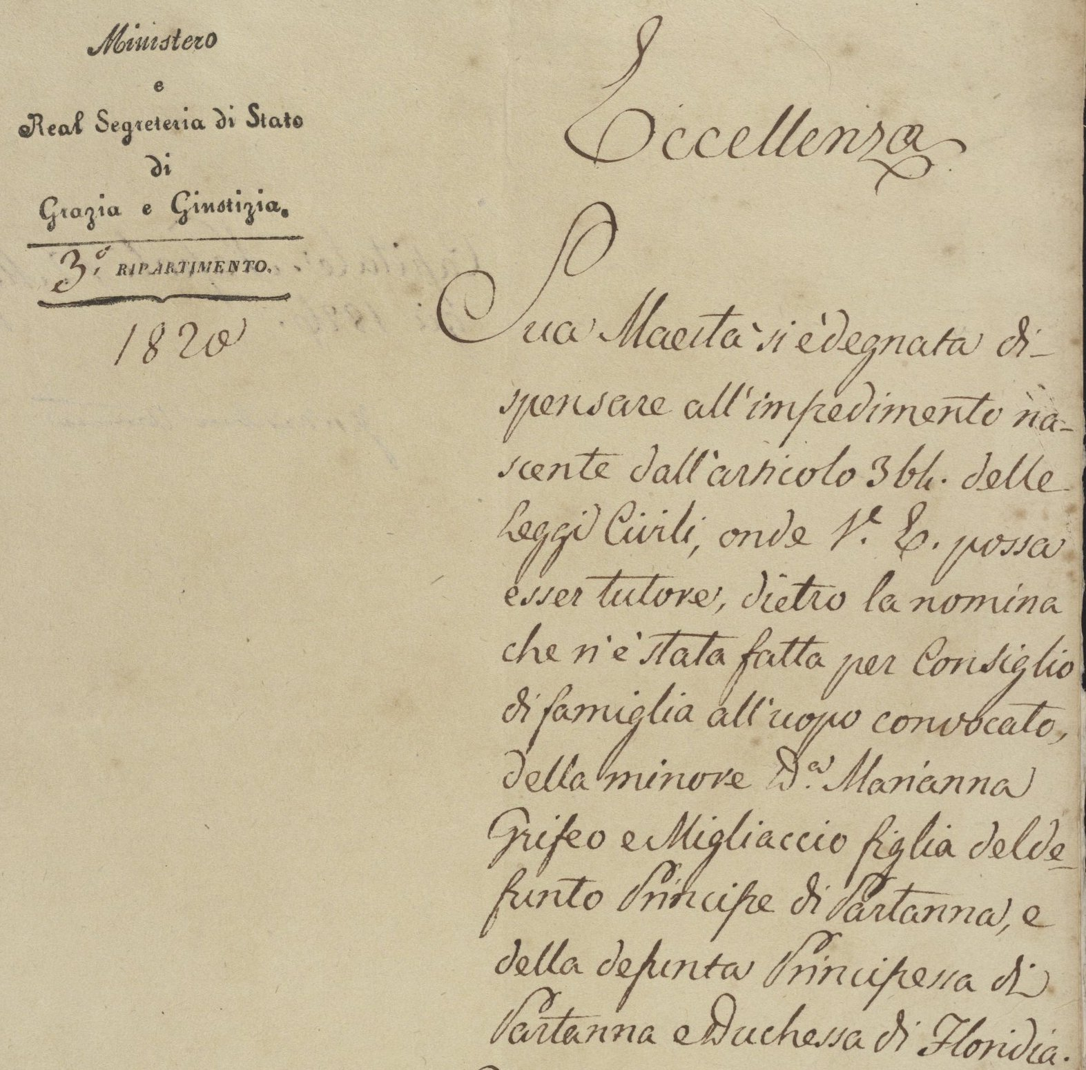 Letter written by an unidentified sender to Diego Naselli of Naples, pertaining to the guardianship and inheritance of Princess Marianna Grifeo di Partanna, daughter of Prince Leopoldo Grifeo di Partanna