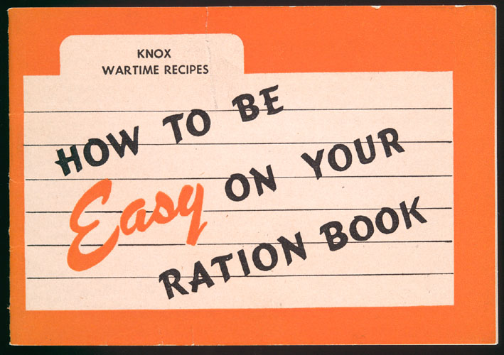 How to be Easy on Your Ration Book.