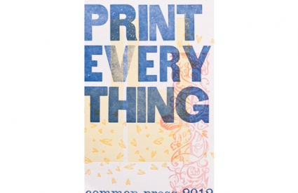 """Print Everything"" poster"