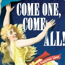 Digitally edited theatrical poster featuring woman hanging a broadside proclaiming Come One Come All!